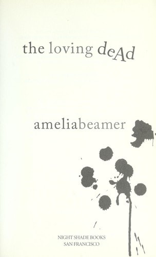 The Loving Dead _ AMELIA BEAMER