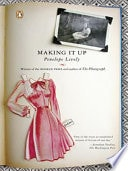 Making It Up _ PENELOPE LIVELY