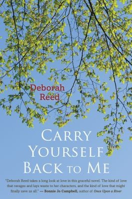 Carry Yourself Back To Me _ DEBORAH REED