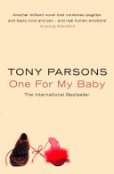One For My Baby _ TONY PARSONS