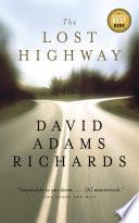 The Lost Highway _ DAVID RICHARDS