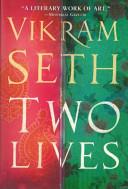 Two Lives _ VIKRAM SETH