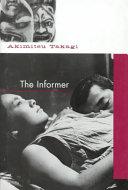 The Informer _ AKIMITSU TAKAGI