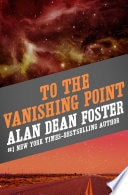 To The Vanishing Point _ ALAN FOSTER