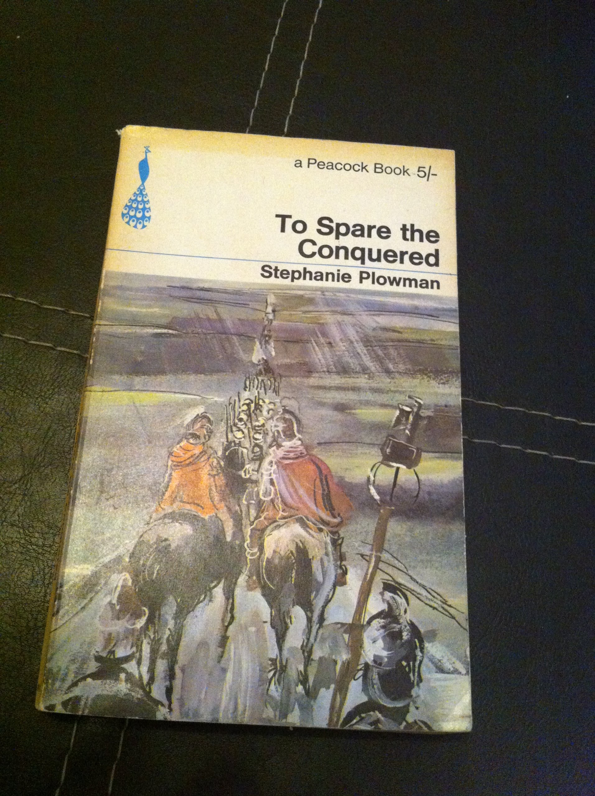 To Spare The Conquered _ STEPHANIE PLOWMAN