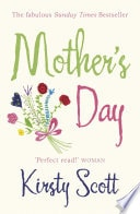 Why Cant Every Day Be Mothers Day _ KIRSTY SCOTT