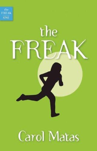 The Freak _ CAROL MATAS