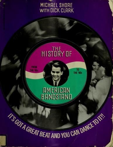 The History Of American Bandstand Its Got A Great Beat And You Can Dance To It! _ MICHAEL SHORE