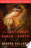 The Last Great Dance Earth _ SANDRA GULLAND