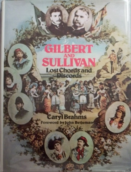 Gilbert And Sullivan Lost Chords And Dischords _ CARYL BRAHMS