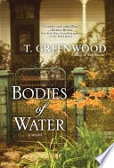 Bodies Of Water A Novel _ T GREENWOOD