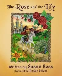 The Rose And The Lily _ SUSAN ROSS