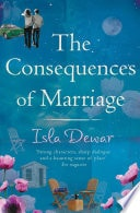 The Consequences Of Marriage _ ISLA DEWAR