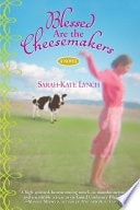 Blessed Are The Cheesemakers A Novel _ SARAH LYNCH