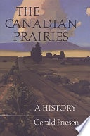 The Canadian Prairies A History _ GERALD FRIESEN