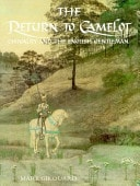 The Return To Camelot Chivalry And The English Gentleman _ MARK GIROUARD