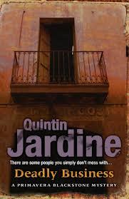 Deadly Business A Primavera Blackstone Mystery _ QUINTIN JARDINE