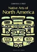 Native Arts Of North America _ CHRISTIAN FEEST
