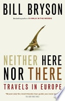 Neither Here Nor There Travels In Europe _ BILL BRYSON