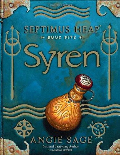 Syren  Septimus Heap Book Five _ ANGIE SAGE