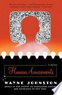 Human Amusements _ WAYNE JOHNSTON