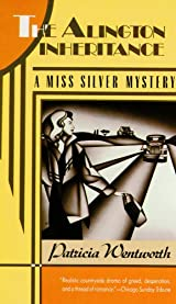 The Alington Inheritance A Miss Silver Mystery _ PATRICIA WENTWORTH
