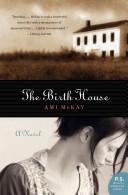 The Birth House A Novel _ AMI MCKAY
