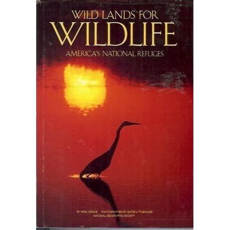 Wildlands For Wildlife Americas National Refuges _ NATIONAL GEOGRAPHIC SOCIETY