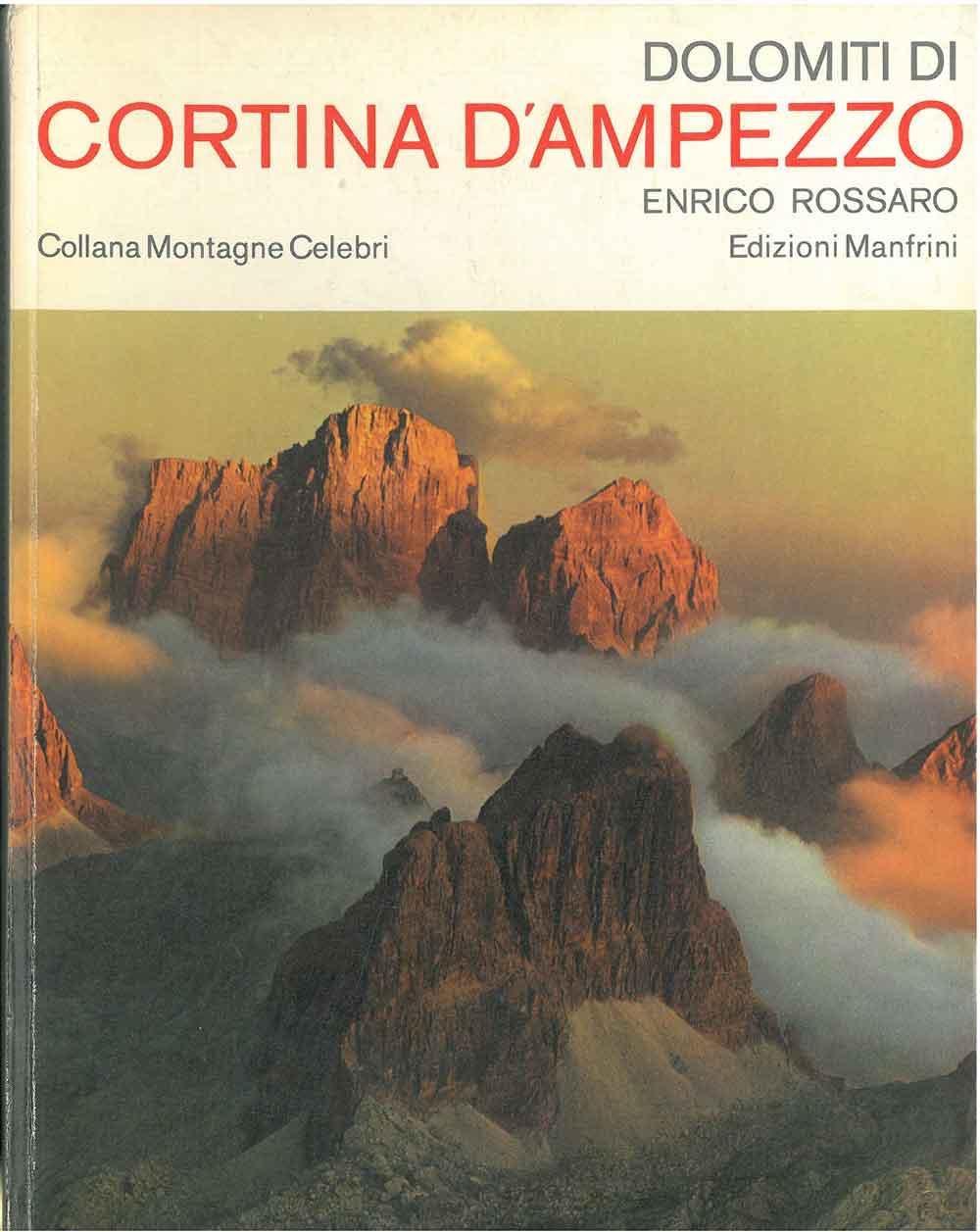 Dolomites Of Cortina Dampezzo _ ENRICO ROSSARO
