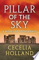 Pillar Of The Sky _ CECELIA HOLLAND