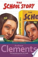 The School Story _ ANDREW CLEMENTS