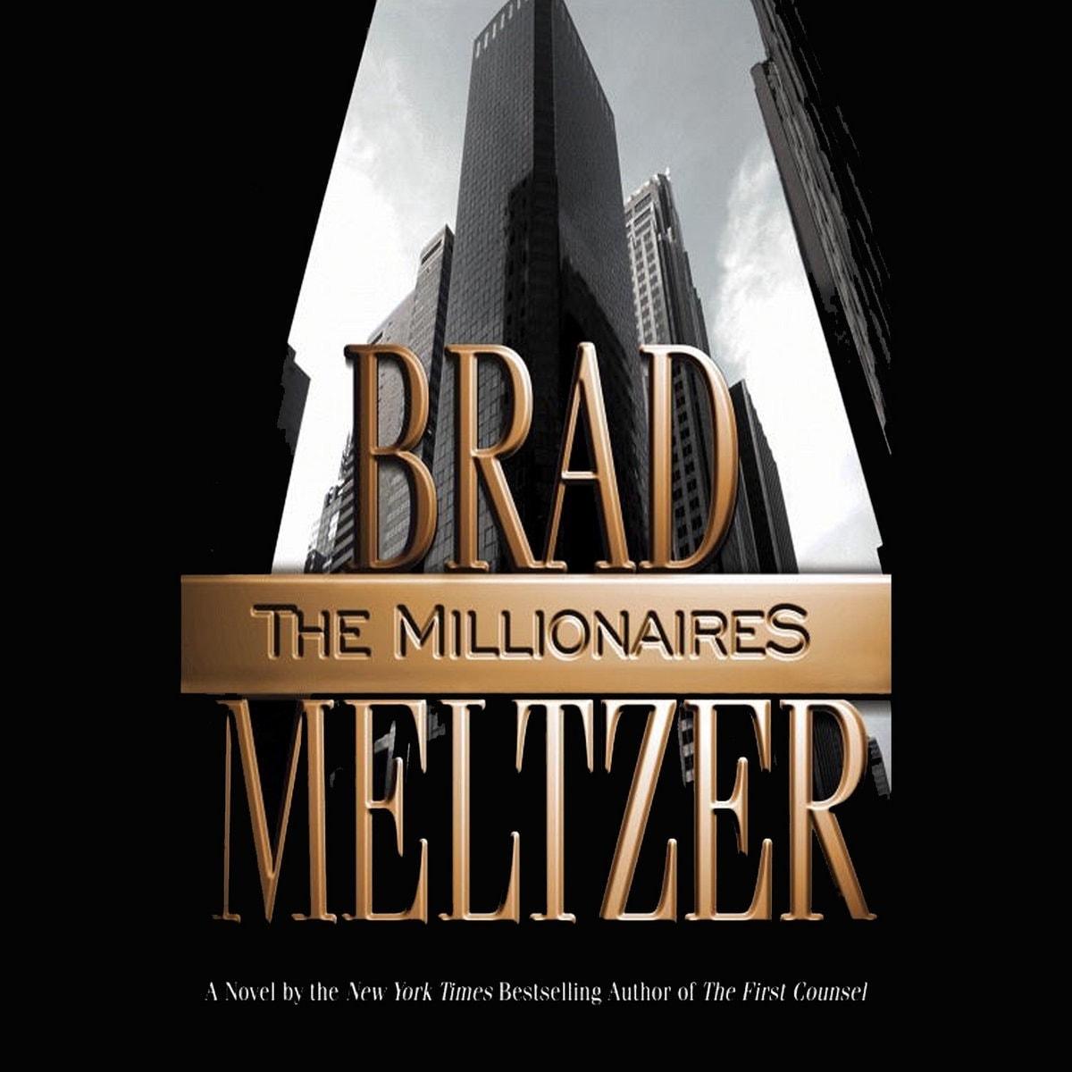The Millionaires _ BRAD MELTZER