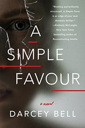 A Simple Favour A Novel _ DARCEY BELL