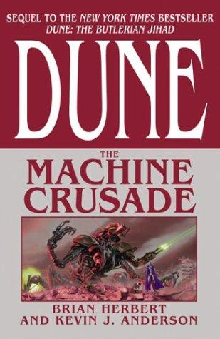Dune The Machine Crusade _ BRIAN HERBERT