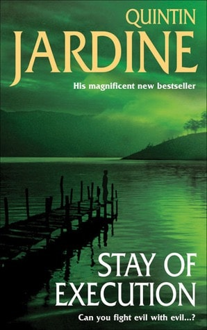 Stay Of Execution _ QUINTIN JARDINE