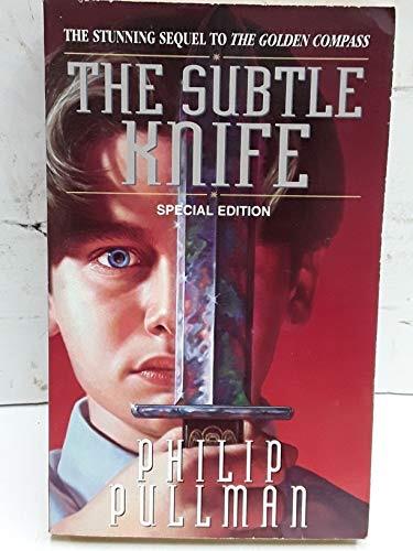The Subtle Knife His Dark Materials, Book 2 _ PHILIP PULLMAN