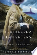 The Lightkeepers Daughters _ JEAN E. PENDZIWOL