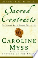 Sacred Contracts Awaken Your Divine Potential _ CAROLINE MYSS