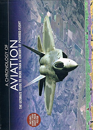 A Chronology Of Aviation The Ultimate Guide To More Than A Century Of Powered Flight _ JIM WINCHESTER