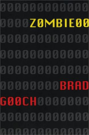 Zombie 00  A Fable _ BRAD GOUCH