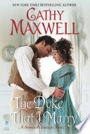 The Duke That I Marry A Spinster Heiresses Novel _ CATHY MAXWELL