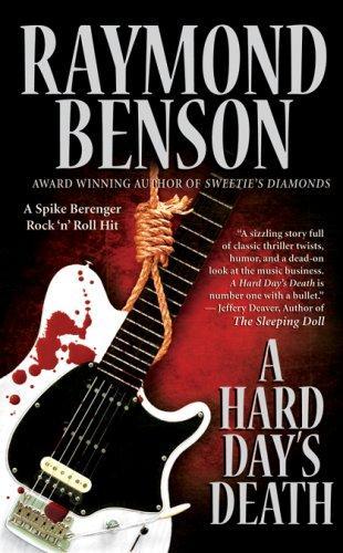 A Hard Days Death  Spike Berenger Rock N Roll Hit _ RAYMOND BENSON