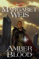 Amber And Blood The Dark Disciple/Volume 3 _ MARGARET WEIS