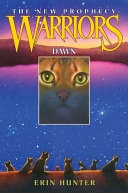 Warriors Dawn  The New Prophecy Book 3 _ ERIN HUNTER