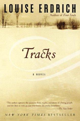 Tracks _ LOUISE ERDRICH