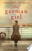 The German Girl A Novel _ ARMANDO CORREA