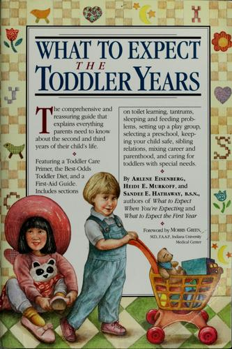 What To Expect The Toddler Years _ ARLENE EISENBERG