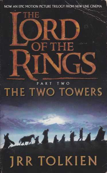 The Lord Of The Rings The Two Towers _ J. R. R. TOLKIEN