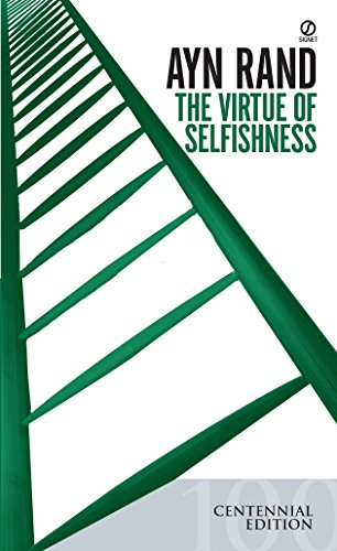 The Virtue Of Selfishness _ AYN RAND