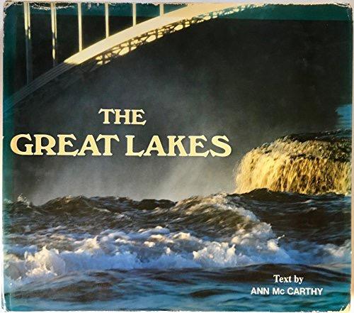 Great Lakes, The _ ANN MCCARTHY